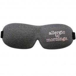 Eye mask - Allergic to mornings